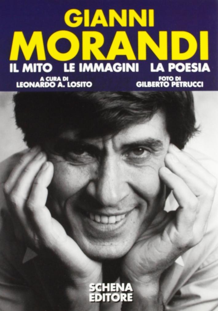 Gianni Morandi. Il mito, le immagini, la poesia