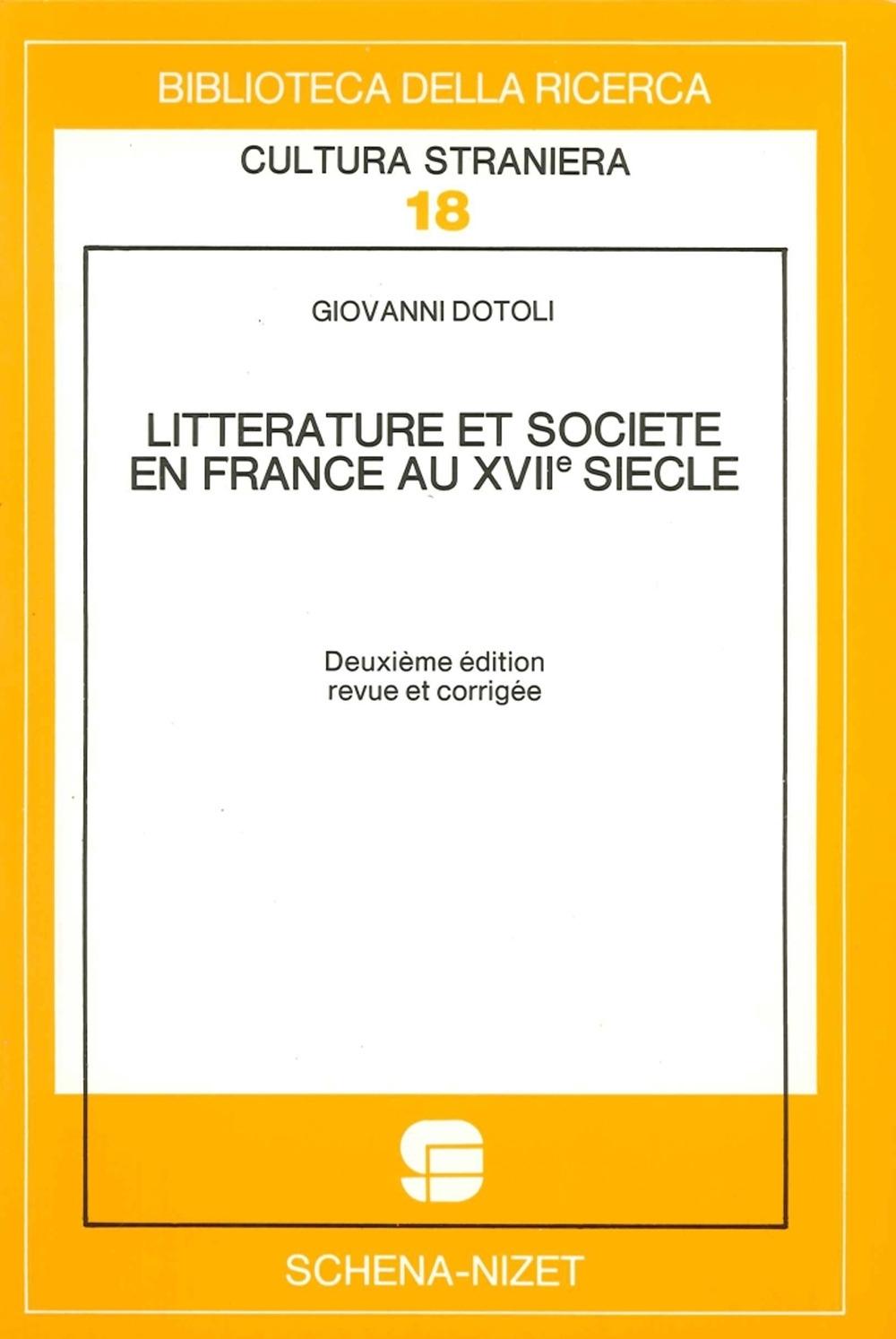 Litterature et Societe en France au XVIIe Siecle. 1