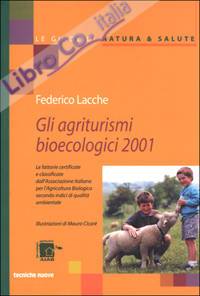 Gli agriturismi bioecologici 2001