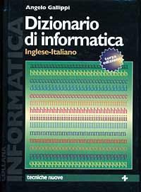 Dizionario di informatica inglese-italiano