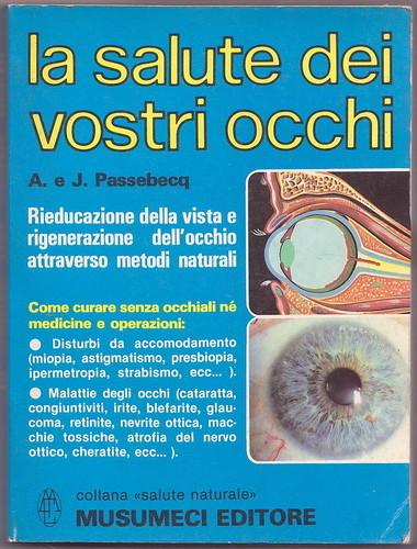 La salute dei vostri occhi.