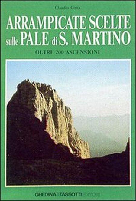 Arrampicate scelte sulle Pale di San Martino.