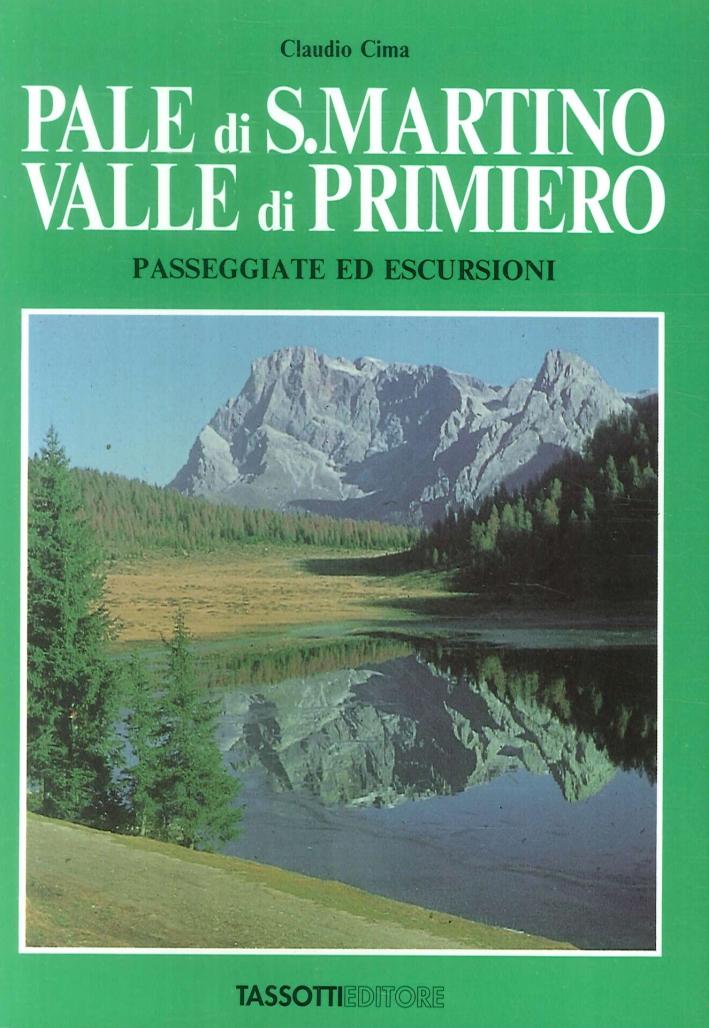 Pale di S. Martino-Valle di Primiero. Passeggiate ed escursioni.