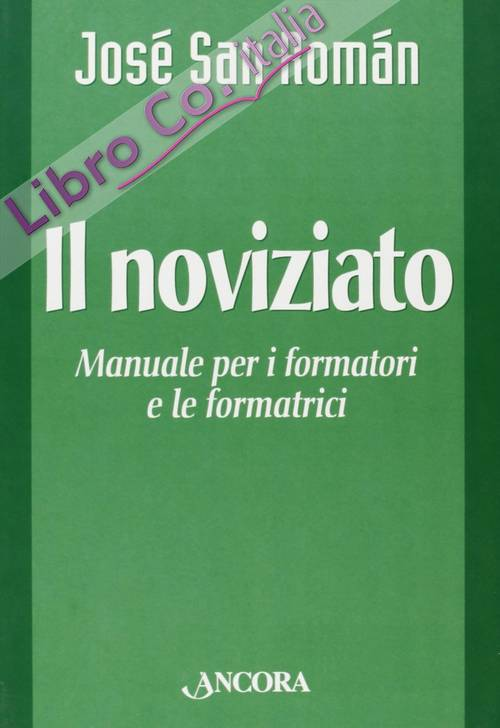 Il noviziato. Manuale per i formatori e le formatrici