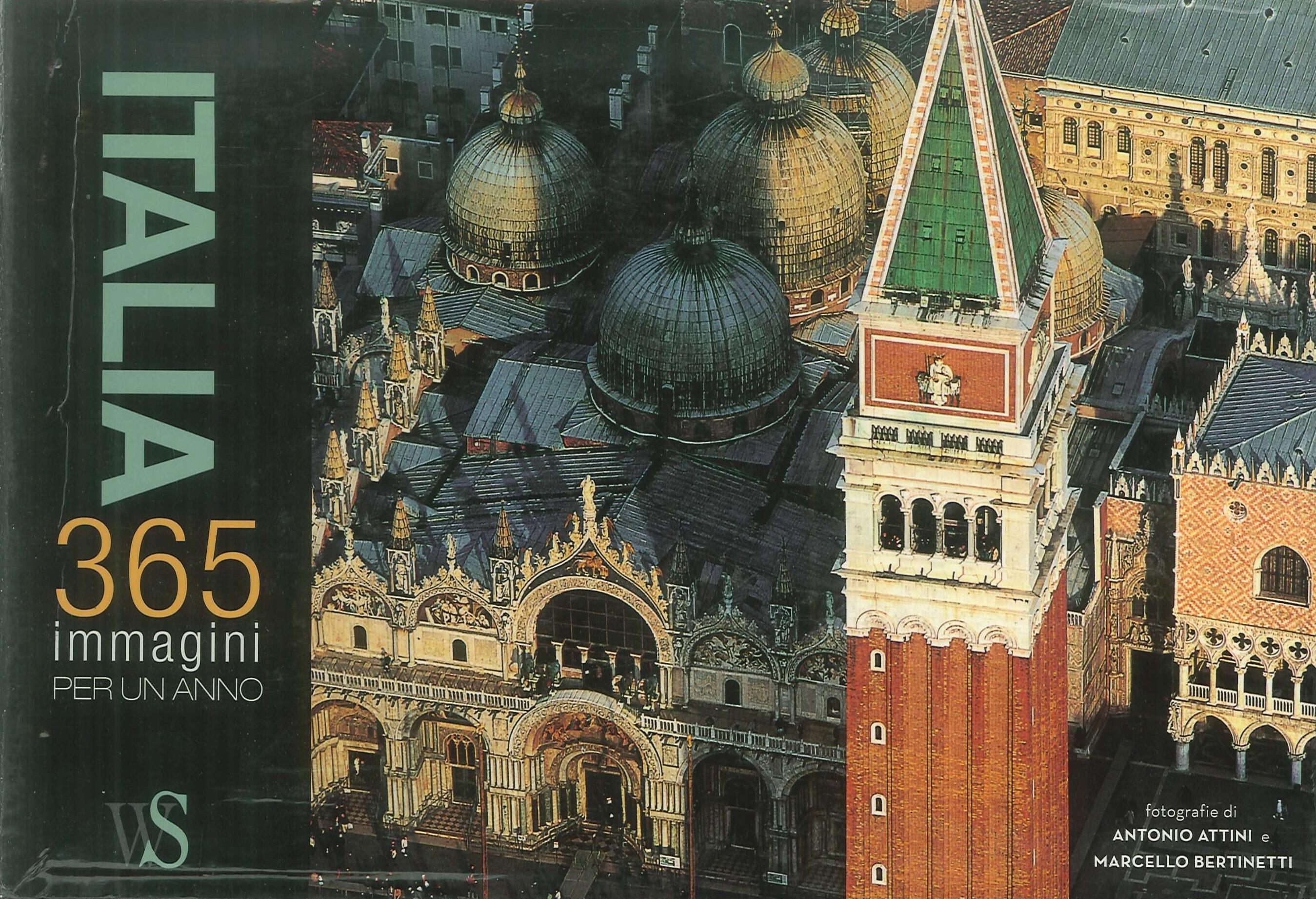 Italia. 365 immagini per un anno. Ediz. illustrata