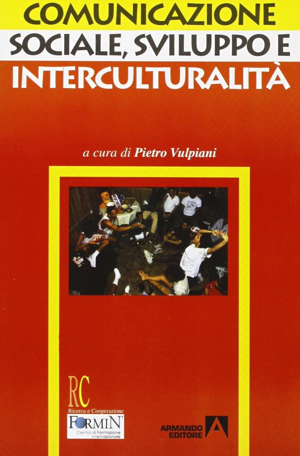 Comunicazione sociale, sviluppo e interculturalità