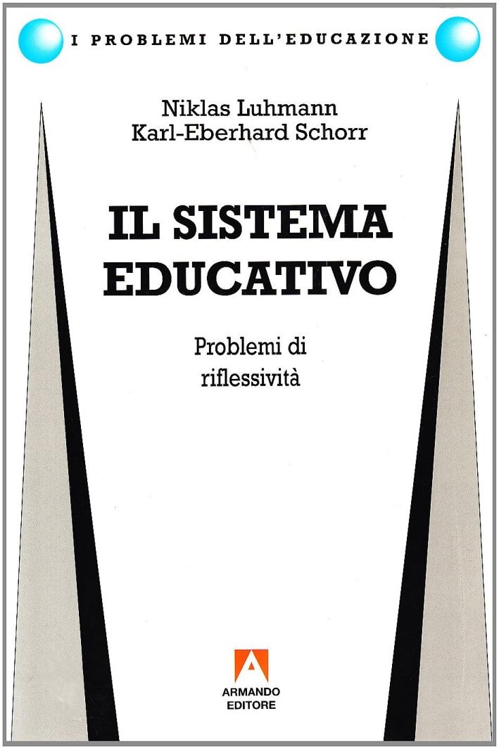 Il sistema educativo. Problemi di riflessività