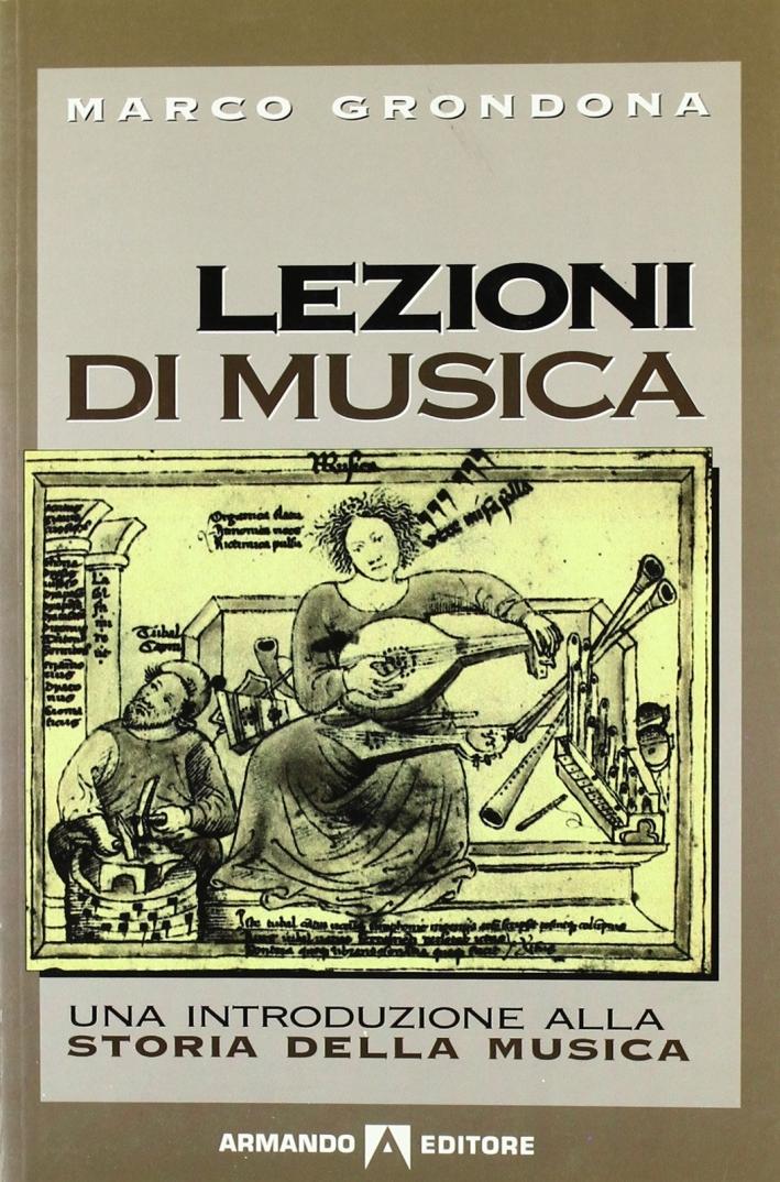 Lezioni di musica. Una introduzione alla storia della musica