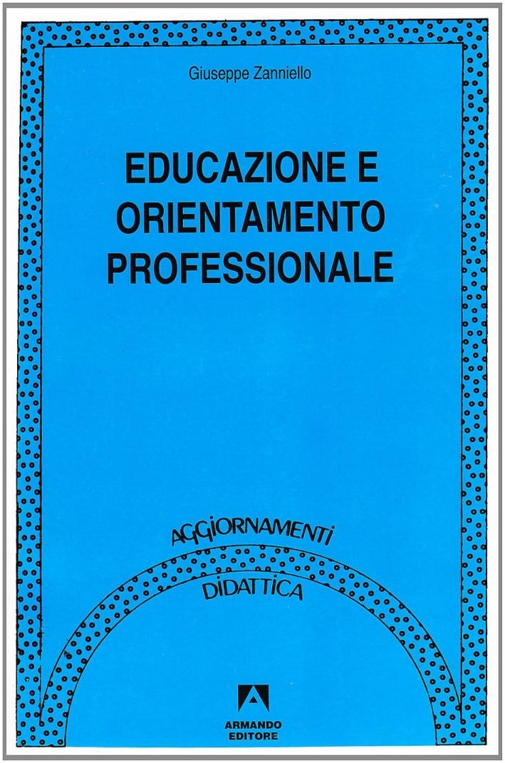 Educazione e orientamento professionale