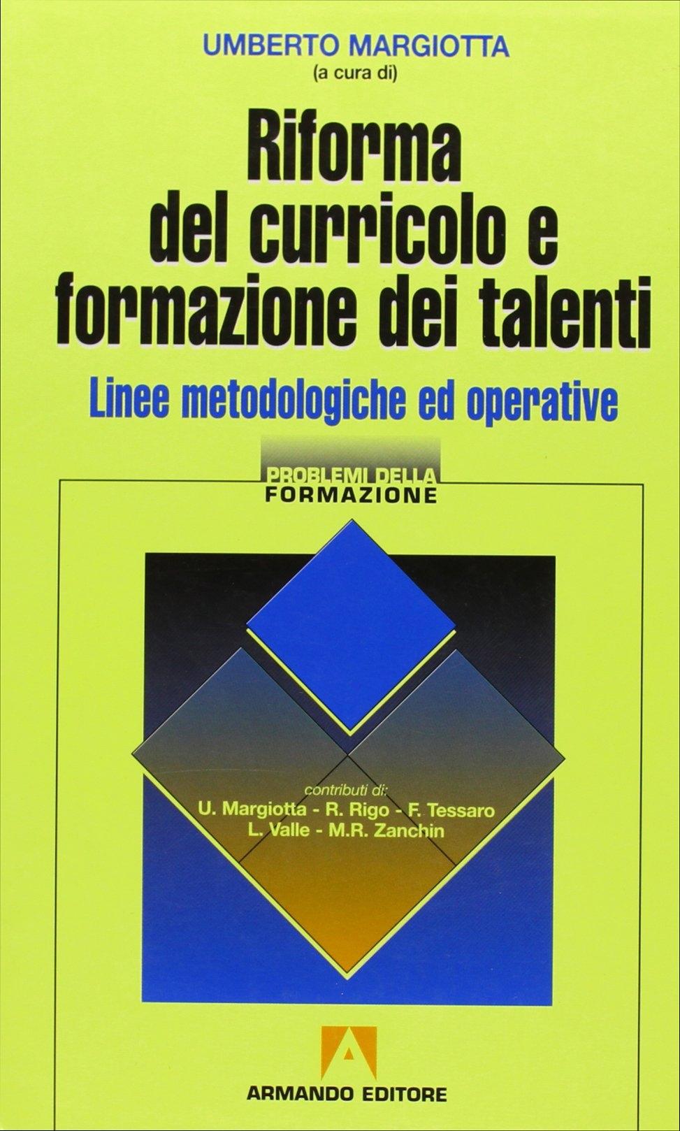 Riforma del curricolo e formazione dei talenti. Linee metodologiche ed operative