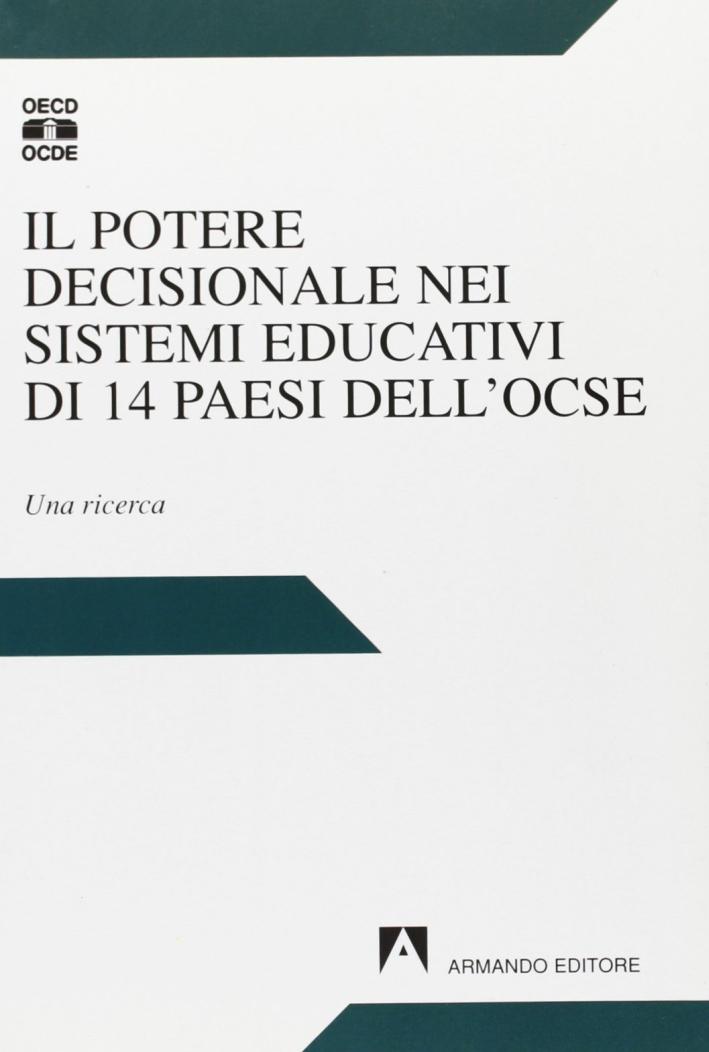 Il potere decisionale nei sistemi educativi di 14 paesi dell'OCSE. Una ricerca