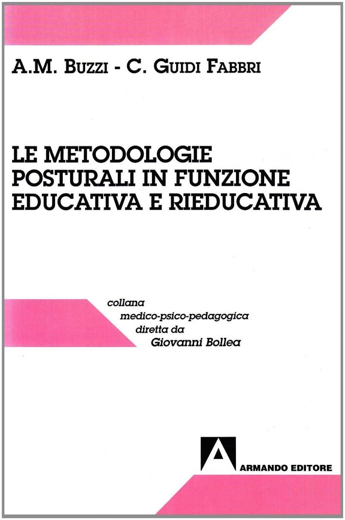 Le metodologie posturali in funzione educativa e rieducativa