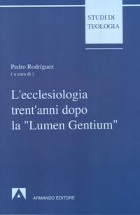 L'ecclesiologia trent'anni dopo la «Lumen gentium»