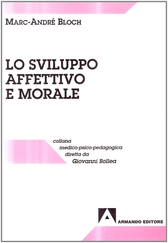 Lo sviluppo affettivo e morale