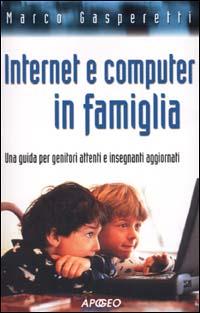 Internet e computer in famiglia
