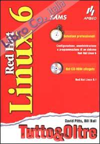 Red Hat Linux 6. Tutto & Oltre. Con CD-ROM