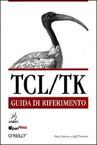 TCL/TK. Guida di riferimento