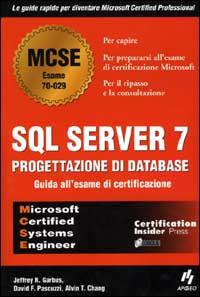 SQL Server 7. Progettazione di database
