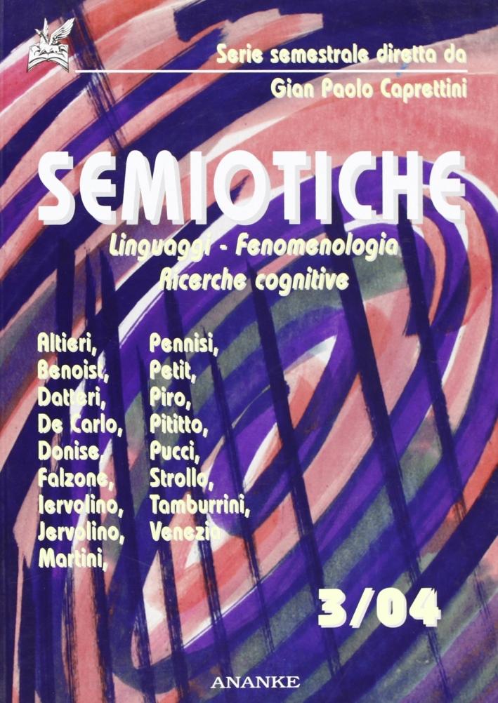 Semiotiche. 3. Linguaggi, fenomenologia, ricerche cognitive.
