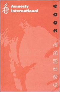 Amnesty International. Agenda 2004.