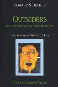 Outsiders. Saggi di sociologia della devianza.