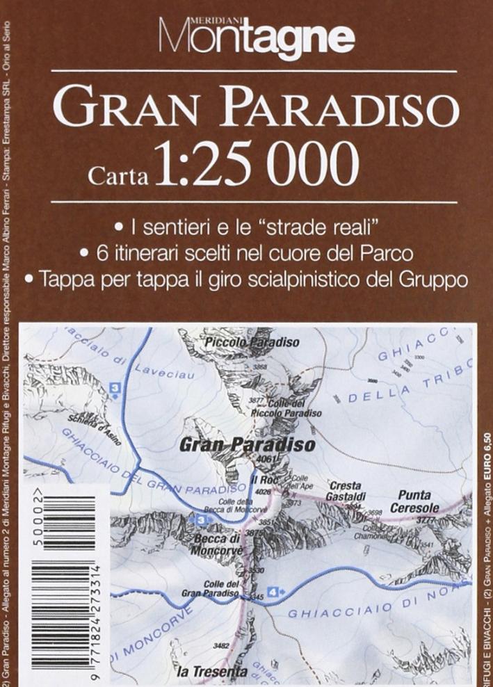 Gran Paradiso. Con carta 1:25.000.