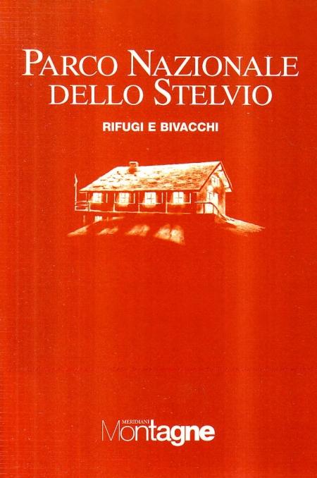 Parco nazionale dello Stelvio. Con carta 1:75.000