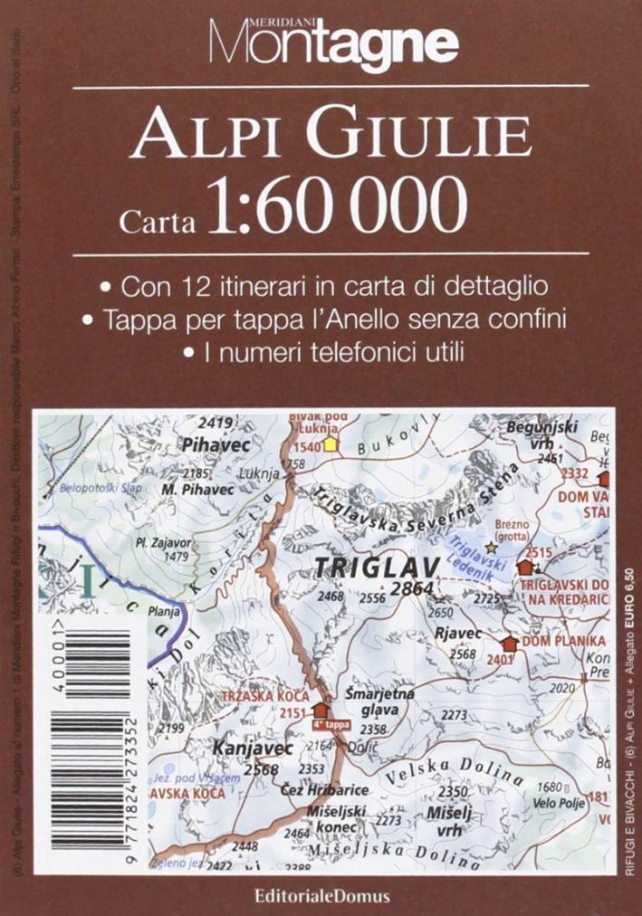 Alpi Giulie. Con carta 1:60.000