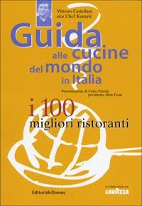 Guida alle cucine del mondo in Italia. I 100 migliori ristoranti