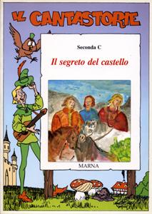 Il cantastorie. Il segreto del castello