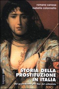 Storia della prostituzione in Italia. Dal Quattrocento alla fine del Settecento