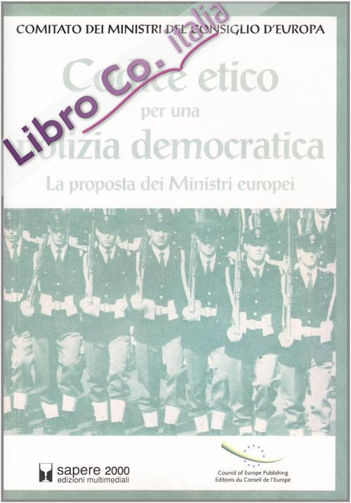 Codice etico per una polizia democratica. La proposta dei Ministri europei