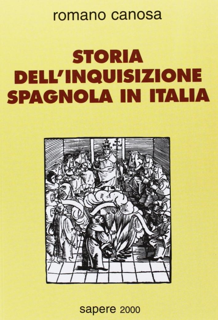 Storia dell'inquisizione spagnola in Italia
