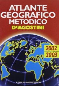 Atlante Geografico Metodico 2002-2003