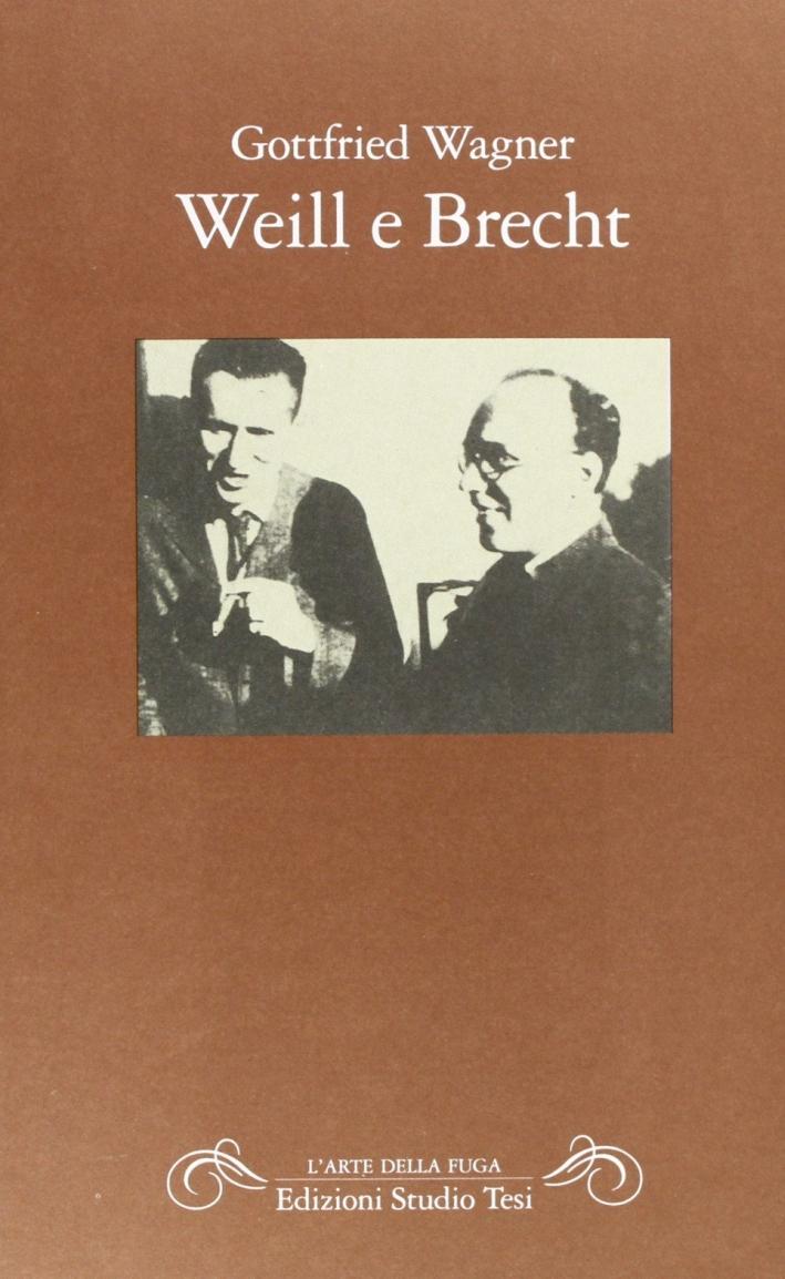 Weill e Brecht.