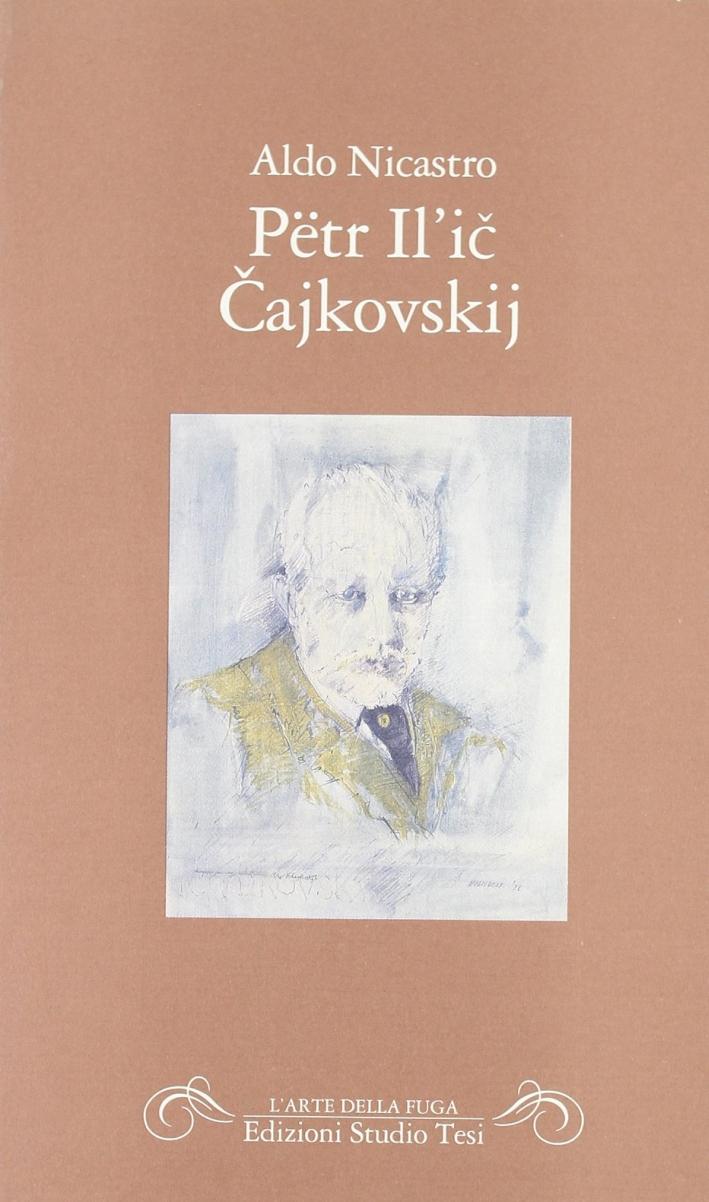Pëtr Il'ic Cajkovskij.
