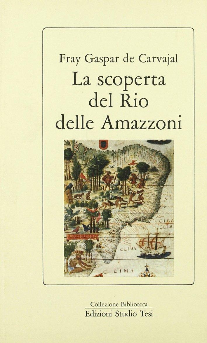 La scoperta del Rio delle Amazzoni