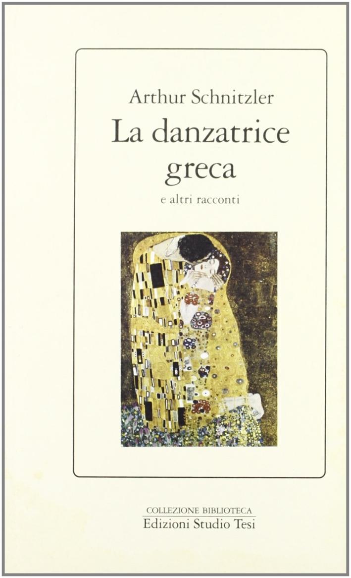 La danzatrice greca e altri racconti.