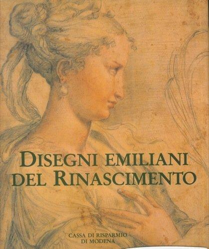 Disegni Emiliani Del Rinascimento.
