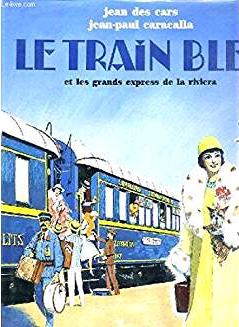 Train Bleu e i Grandi Espressi della Riviera.