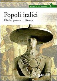 Popoli Italici. L'Italia Prima di Roma.