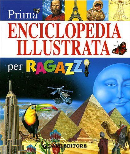 Prima enciclopedia illustrata per ragazzi.