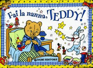 Fai la nanna, Teddy!
