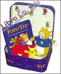 Topo Tip non vuole dormire dai nonni. Con gadget.