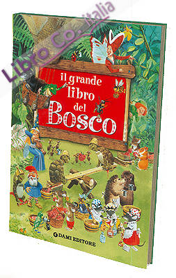 Il grande libro del bosco
