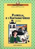 FLORILLA E I FANTASMI GRIGI
