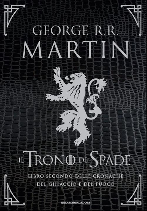 Il trono di spade. Libro secondo delle Cronache del ghiaccio e del fuoco. Ediz. speciale. Vol. 2: Il regno dei lupi-La regina dei draghi