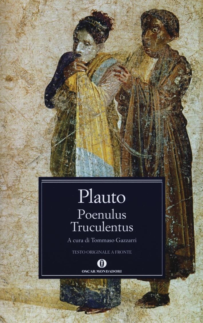 Poenulus-Truculentus. Testo latino a fronte