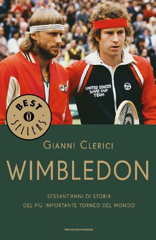 Wimbledon. Sessant'anni di storia del più importante torneo del mondo