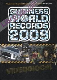 Guinness World Records 2009. Videogiochi. Ediz. illustrata